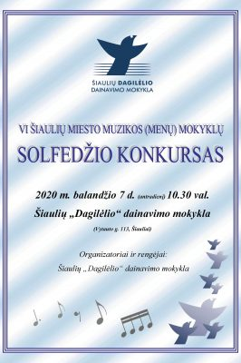07-04-2020 10:30 6th Šiauliai City Music (Arts) School Solfeggio Competition