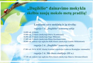 """""""DAGILĖLIO"""" DAINAVIMO MOKYKLA SKELBIA NAUJŲ MOKSLO METŲ PRADŽIĄ!"""