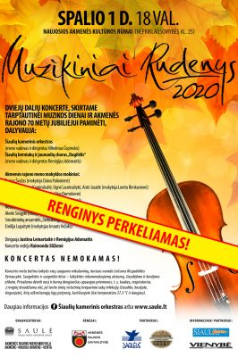 "(THE EVENT IS RESCEDULED!) ""Muzikiniai rudenys"" in Naujoji Akmenė"