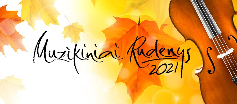 "PENDING… (DATE CHANGES) 12-11-2021 18:00 ""Muzikiniai rudenys"" in Tauragė"
